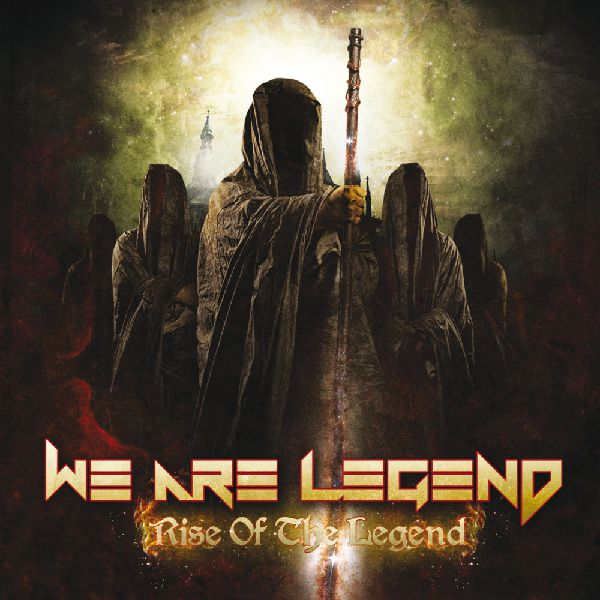 We are Legend - Rise of the Legend